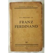 Constantin Graur - Cu privire la Franz Ferdinand