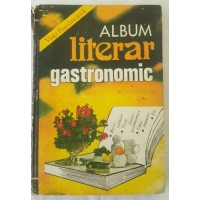 Viata Romaneasca Album literar gastronomic 1982