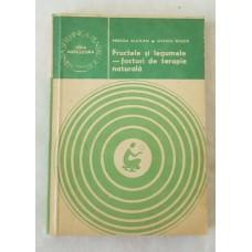 Mircea Alexan Ovidiu Bojor - Fructele si legumele - factori de terapie naturala