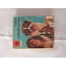 Cainii pisicile si noi vol 1 - Colectia Caleidoscop 102