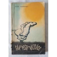 Alan Marshall - Sar peste baltoace