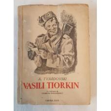 A. Tvardovski - Vasili Tiorkin