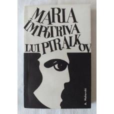A. Nakovski - Maria impotriva lui Piralkov