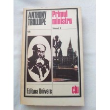 Anthony Trollope - Primul ministru - vol 2