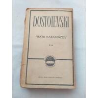 Dostoievski - Fratii Karamazov - vol 2
