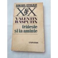Valentin Raspuntin - Traieste si ia aminte
