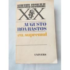 Augusto Roa Bastos - Eu supremul