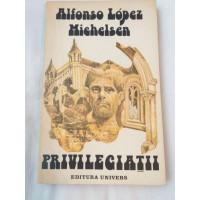 Alfonso Lopez Michelsen - Priviegiatii