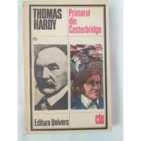 Thomas Hardy - Primarul din Casterbirge