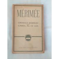 Merimee - Cronica domniei lui Carol IX-Lea