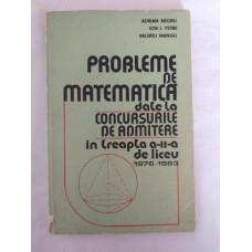 A. Negru   I.Petre   V. Mangu - Probleme de matematica date la concursurile de admitere in treapta a II-a de liceu 1976-1983