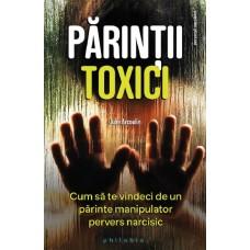 Julie Arcoulin - Parintii toxici