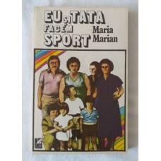 Maria Marian - Eu si tata facem sport