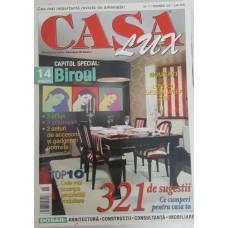 Casa Lux 2007/11