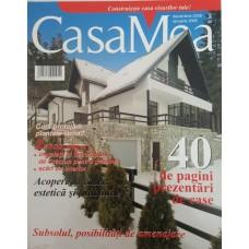 Casa Mea 2008/12